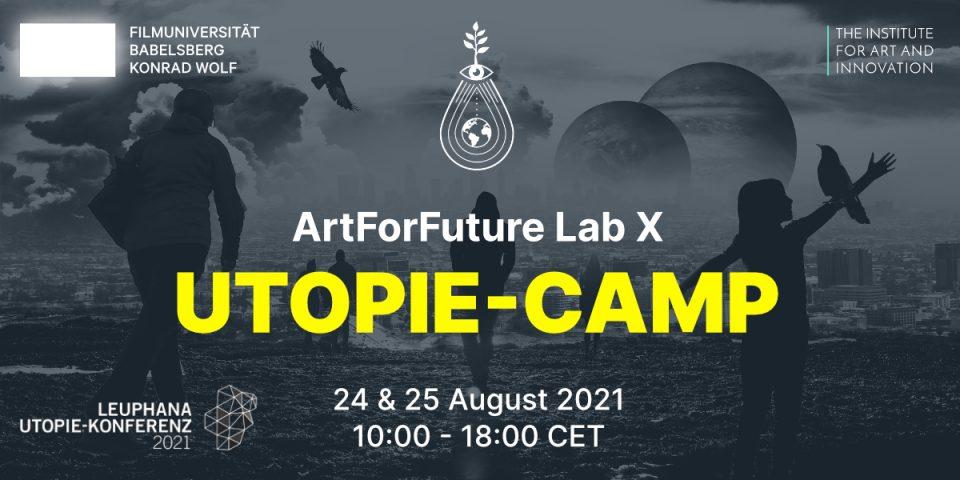 ArtForFuture-Lab x Utopie Camp
